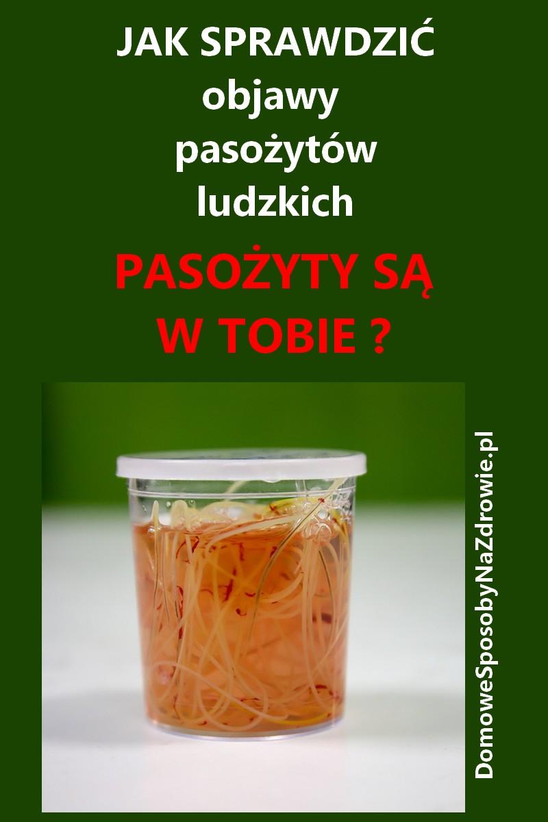 domowesposobynazdrowie.pl-pasozyty-jak-sprawdzic-objawy