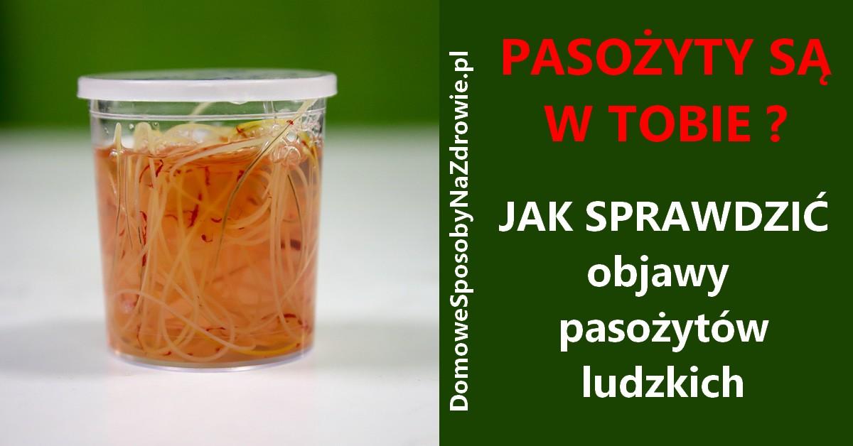 domowesposobynazdrowie.pl-pasozyty-jak-sprawdzic