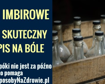 domowesposobynazdrowie.pl-piwo-imbirowe-na-bole-stary-przepis