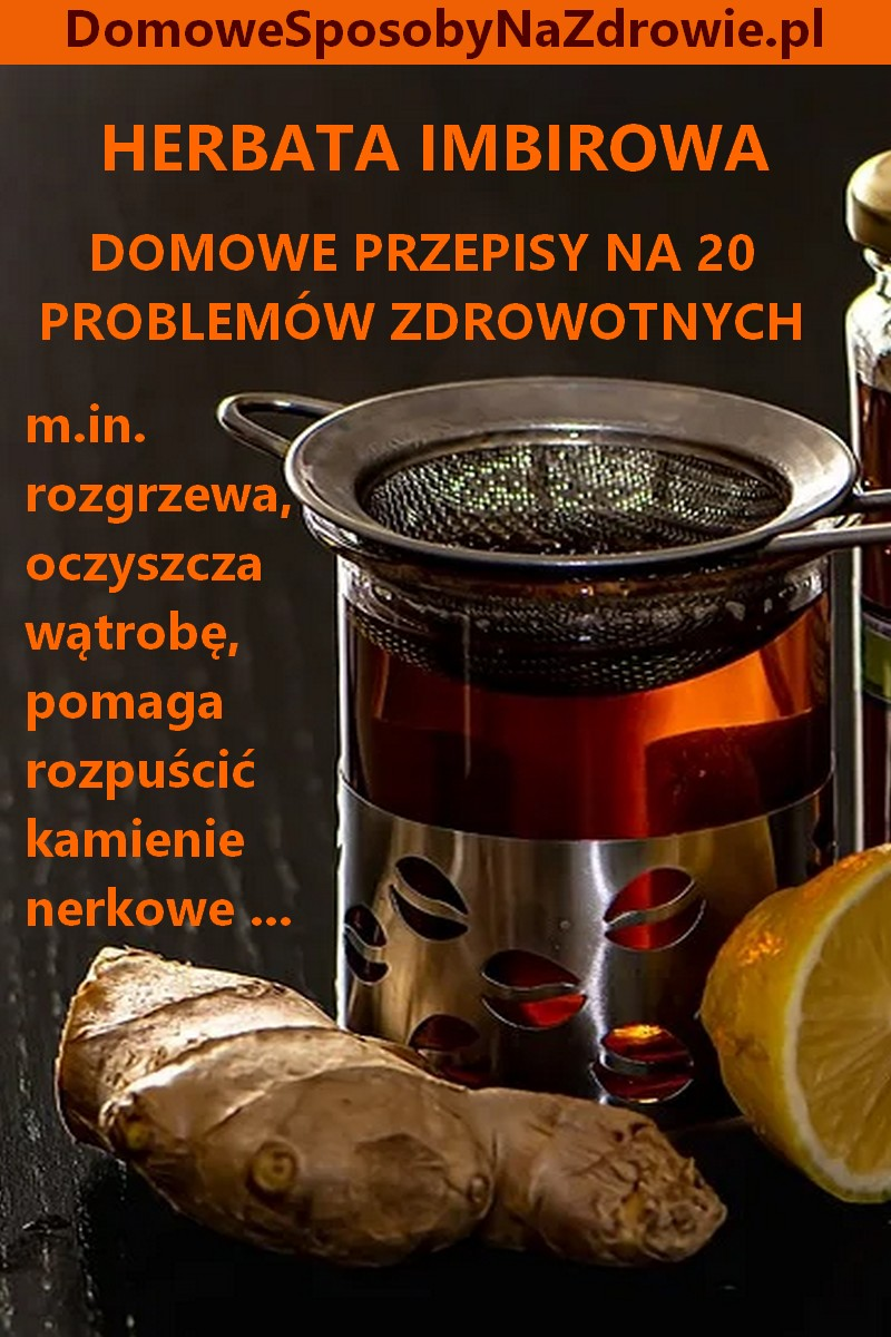 domowesposobynazdrowie.pl-herbata-imbirowa-przepisy