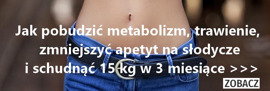 Sprawdź ... JAK SCHUDNĄĆ 10-15 kg BEZ ODCHUDZANIA