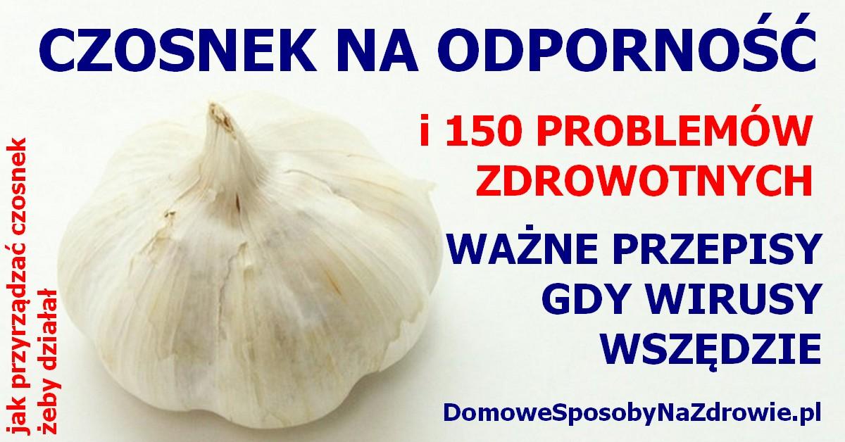 DomoweSposobyNaZdrowie.pl-czosnek-odpornosc-przepisy-wlasciwosci-przeciwwskazania