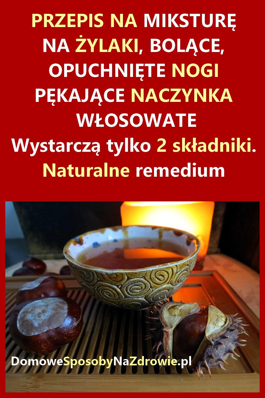DomoweSposobyNaZdrowie.pl-zylaki-przepis