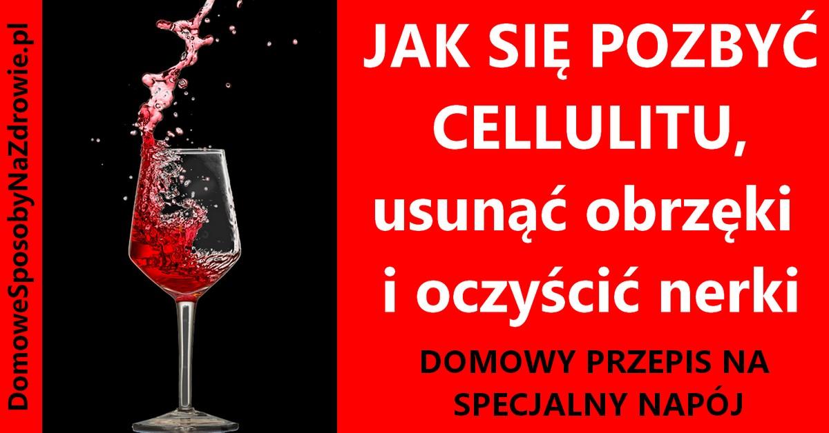 DomoweSposobyNaZdrowie.pl-na-cellulit-obrzeki-przepis