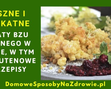 DomowesposobyNaZdrowie.pl-kwiaty-bzu-czarnego-w-ciescie2